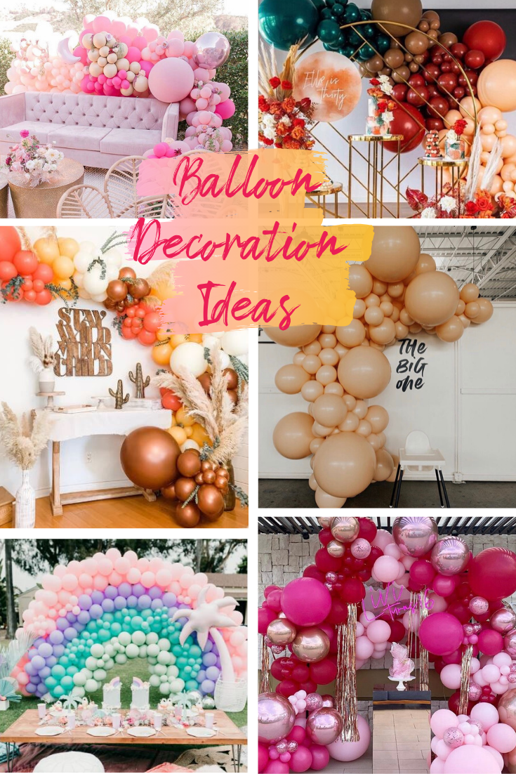 30 BALLOON DECORATION IDEAS THAT WILL INSPIRE YOUR NEXT PARTY