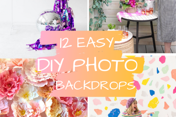 12 Easy DIY Photo Backdrops That Will Upgrade Your Next Party