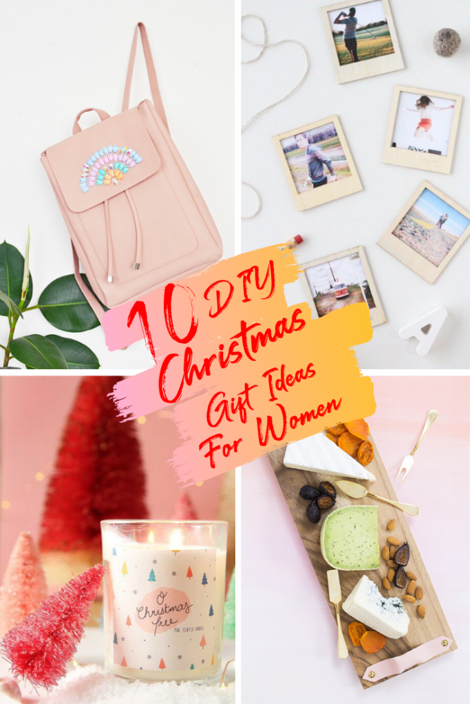 10 EASY DIY CHRISTMAS GIFTS TO MAKE FOR ALL THE WOMEN IN YOUR LIFE