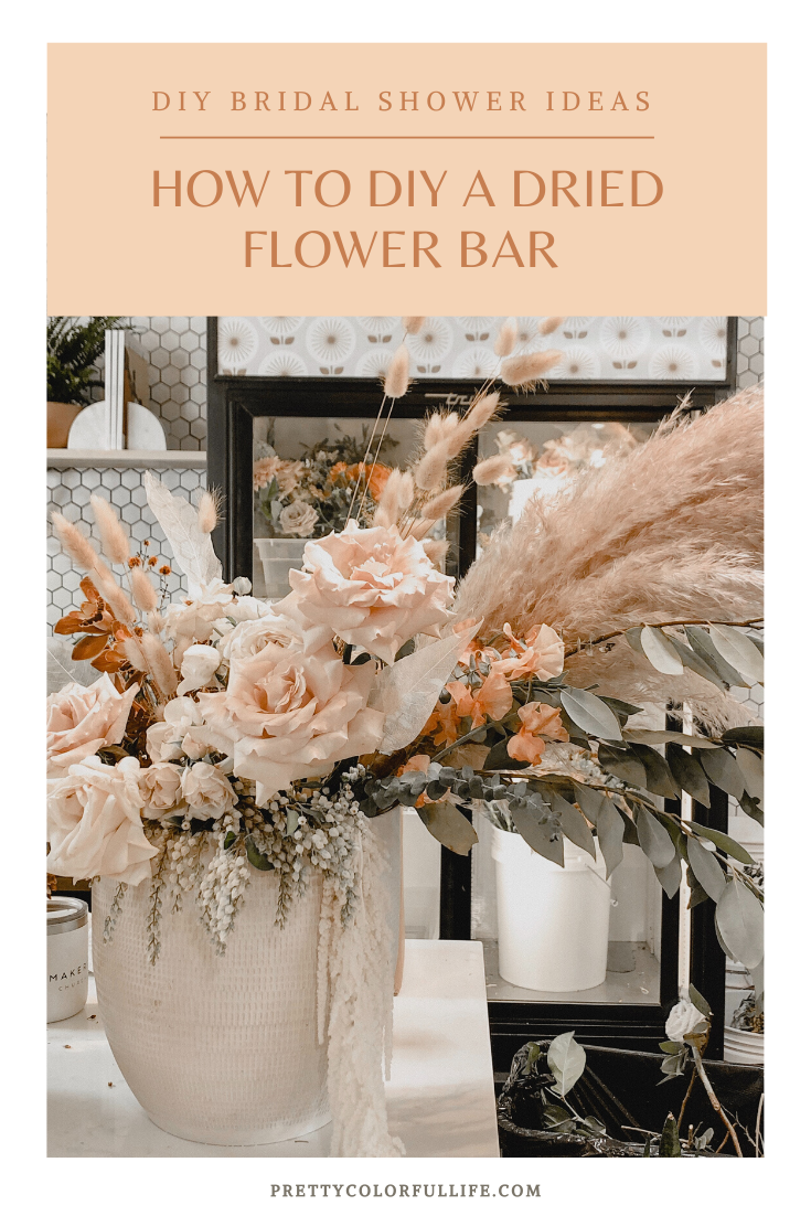 HOW TO DIY A DRIED FLOWER BAR