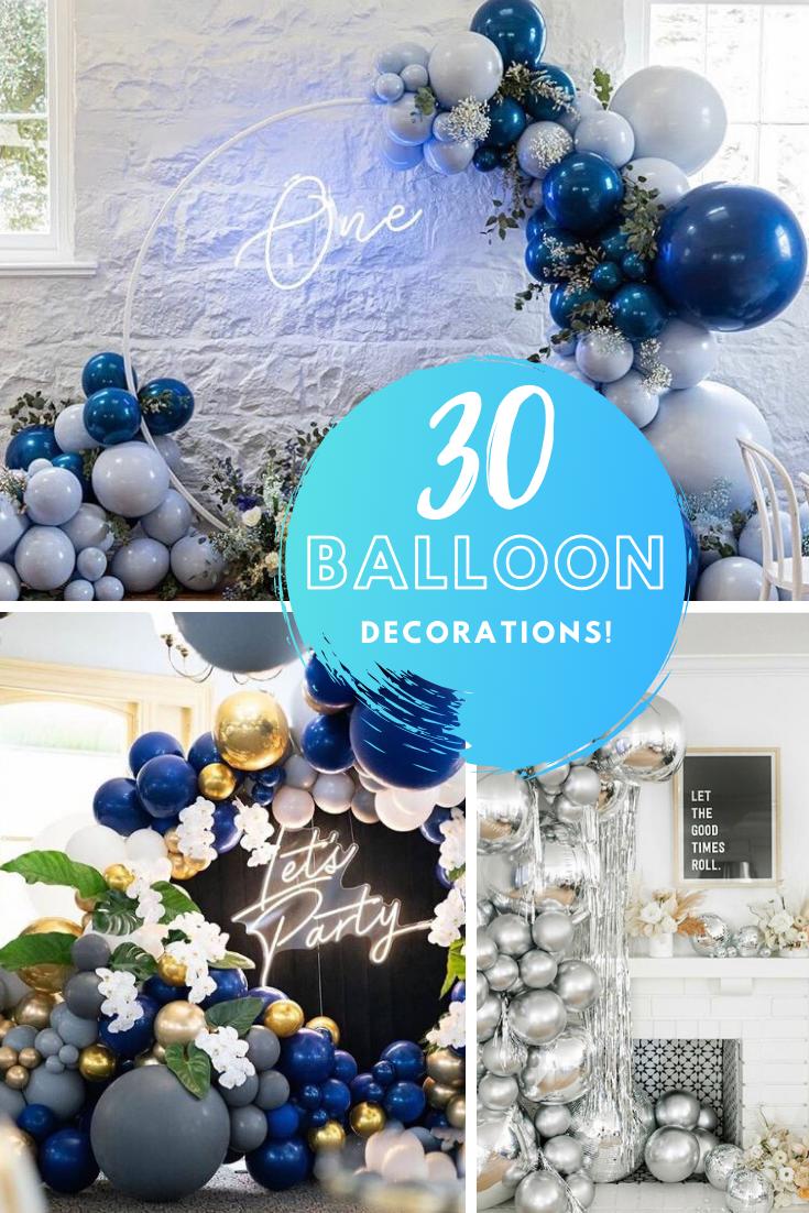 30 Balloon Decorations